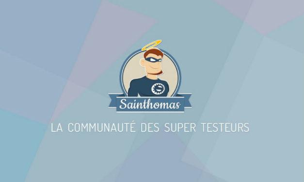 Sainthomas la communauté des Super Testeurs