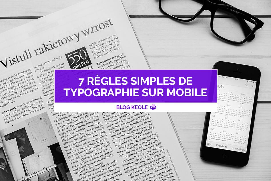 7 règles simples de typographie sur mobile