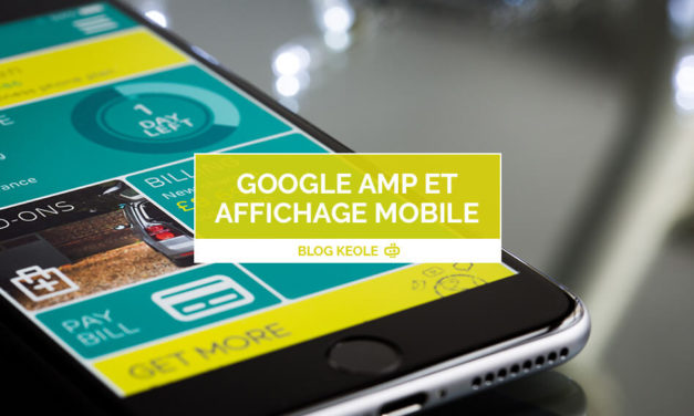 Google AMP, l'affichage mobile passe la seconde
