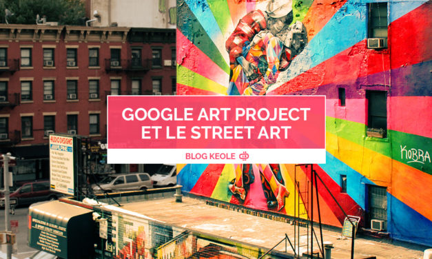 Google Art Project et le Street Art