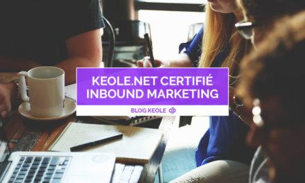 Keole.net est désormais agence certifiée en inbound marketing