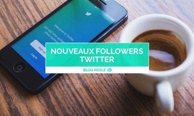 Nouveaux followers Twitter : méthode simple pour en gagner plus