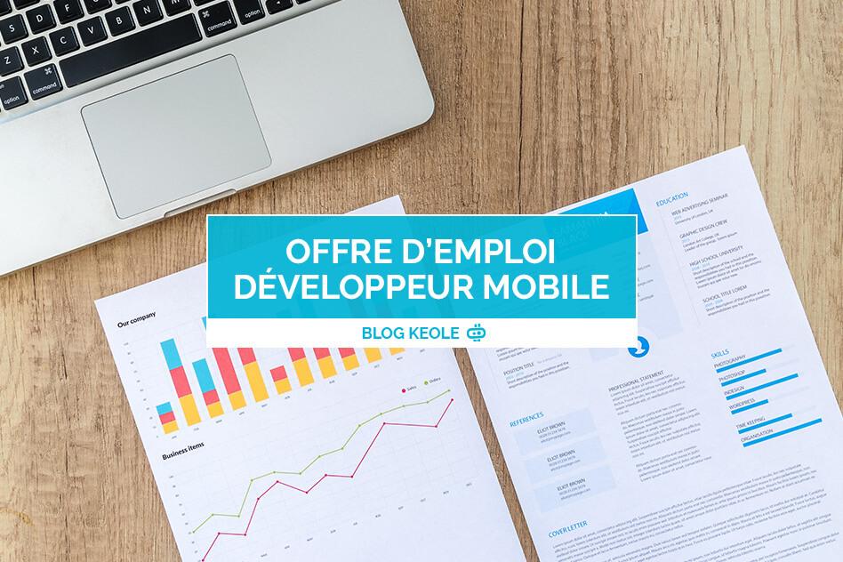 Offre d'emploi développeur mobile