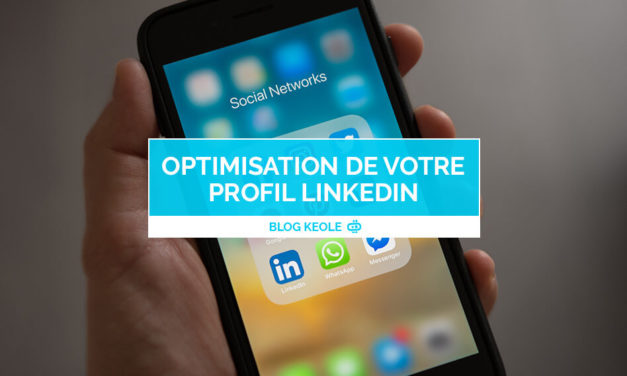 Optimisation de votre profil LinkedIn