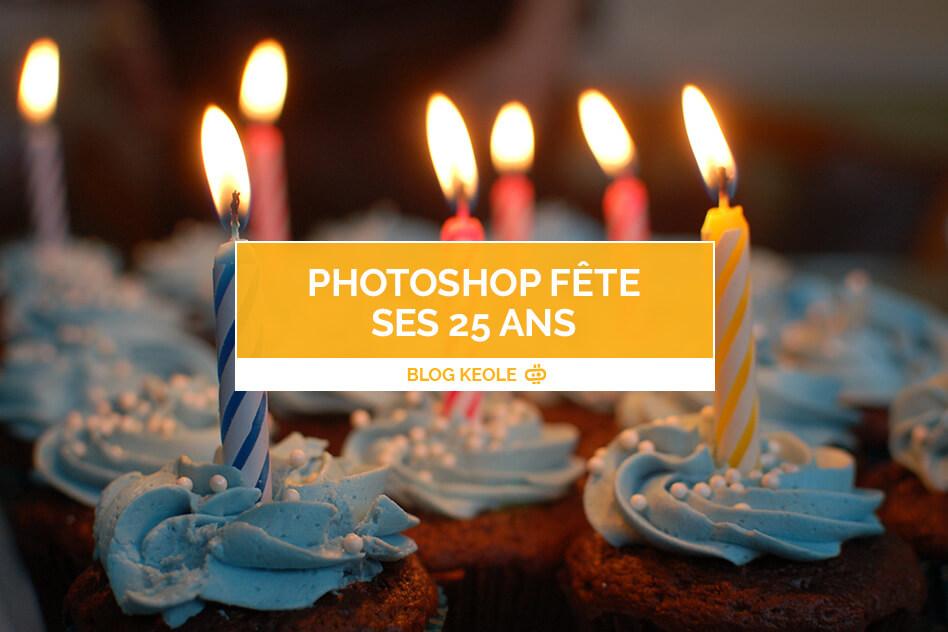 Photoshop fête ses 25 ans !