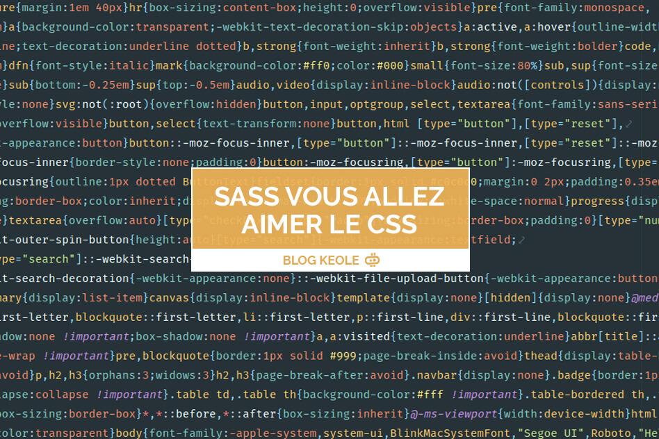 Sass, vous allez aimer le CSS