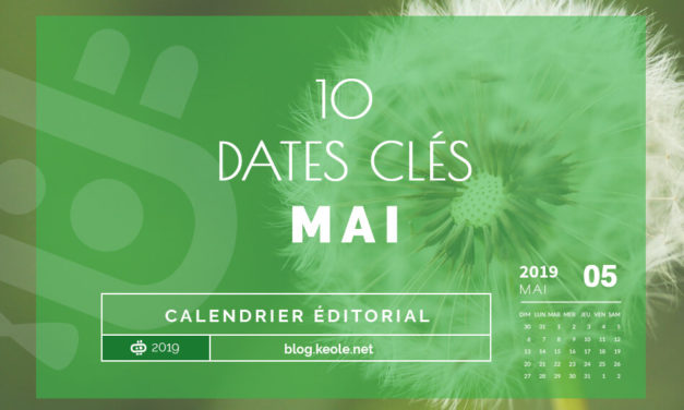 Les 17 dates clés de Mai 2019