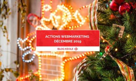 Actions WebMarketing – Décembre 2019