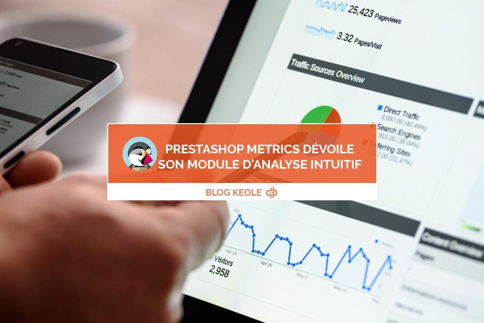 Prestashop Metrics dévoile son module d'analyse intuitif